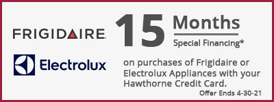 15 Months Special Financing Frigidaire or Electrolux Appliances